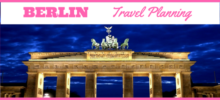 Berlin – Travel Planning
