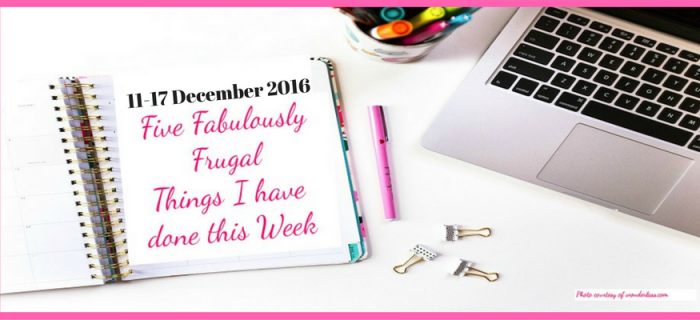 Five Fabulously Frugal Things I Have Done This Week