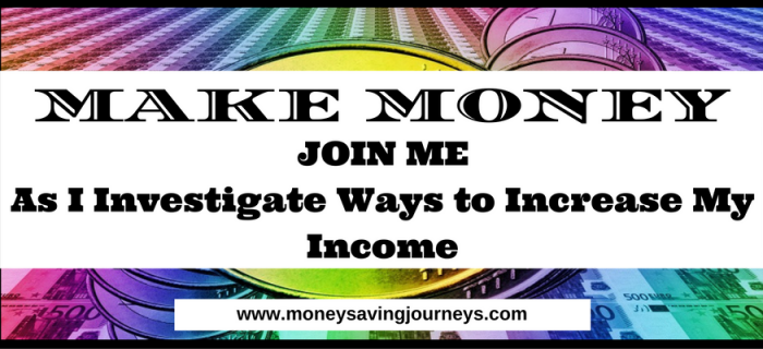 MAKE MONEY – Investigating Ways to Increase My Income