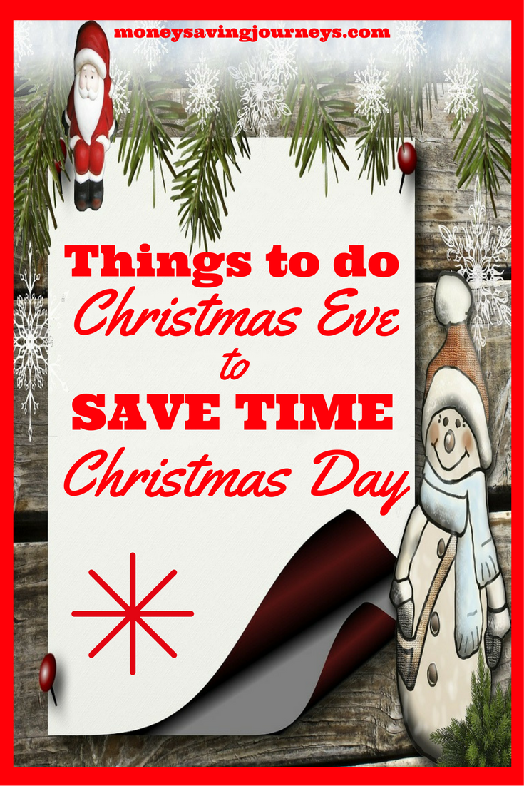 Things to do Christmas Eve to Save Time Christmas Day