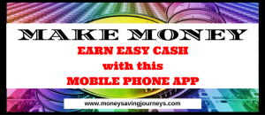 EARN EASY CASH with this MOBILE PHONE APP