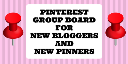 Pinterest Group Board for New Bloggers and New Pinners