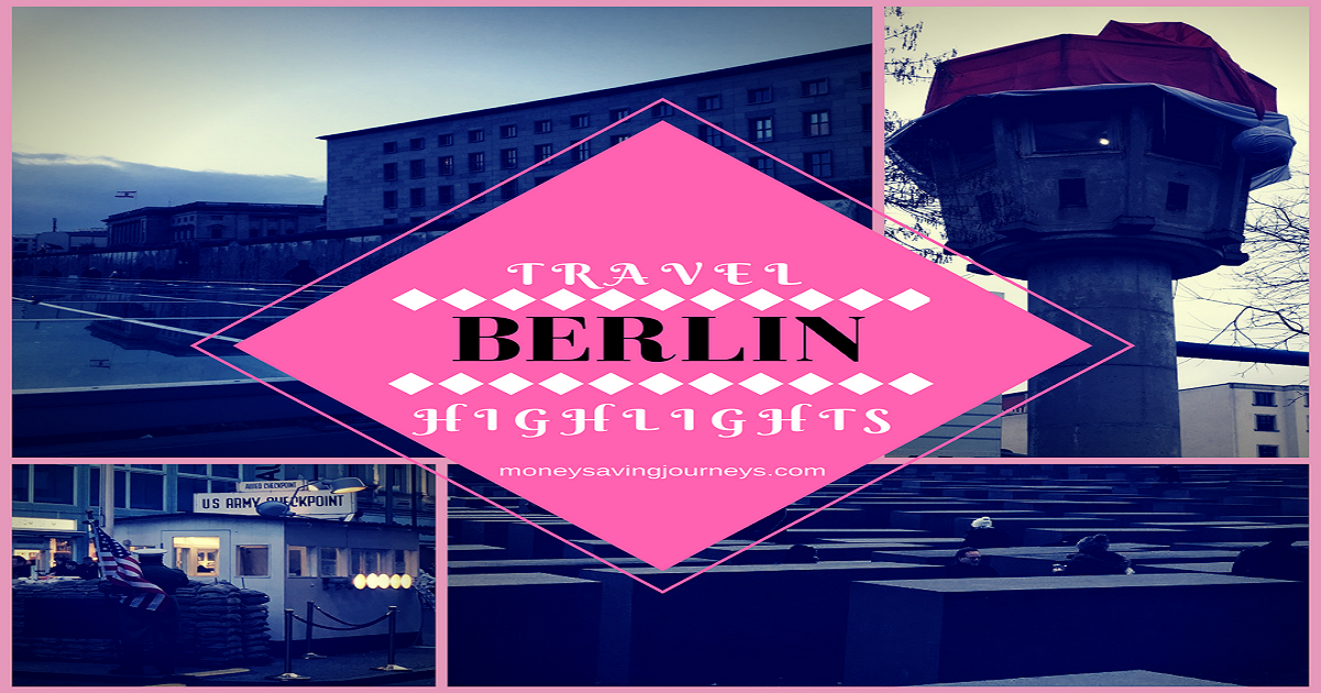 Berlin Travel Highlights