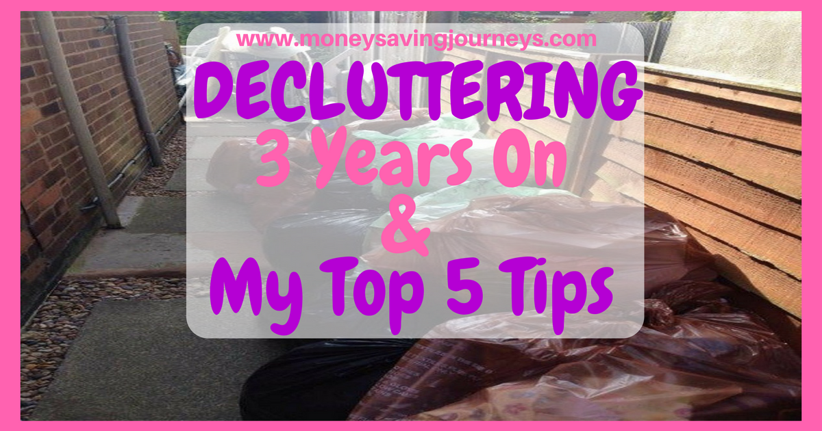 Decluttering - 3 Years on - 5 Top Tips