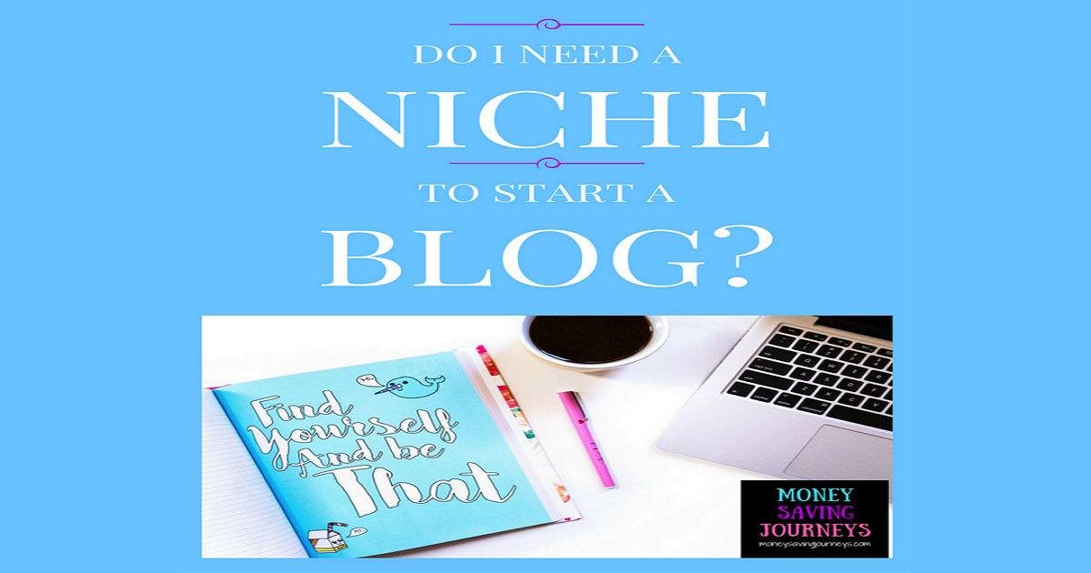 Do I Need a Niche to Start a Blog