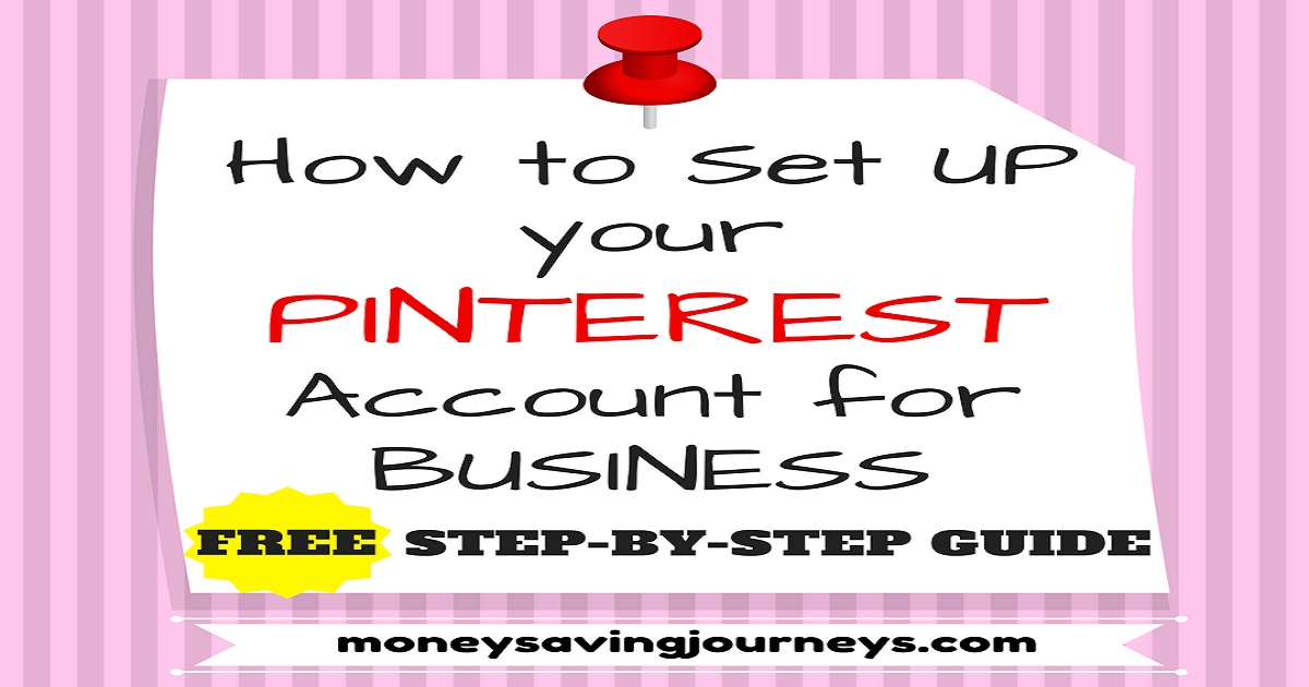 FREE Step-by-Step Guide on How to Set Up your Pinterest Account for Business