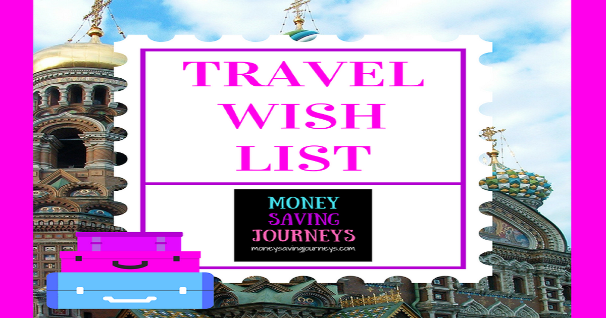 travel, wish list, travel planning, travel itinerary, places to go, travel diary
