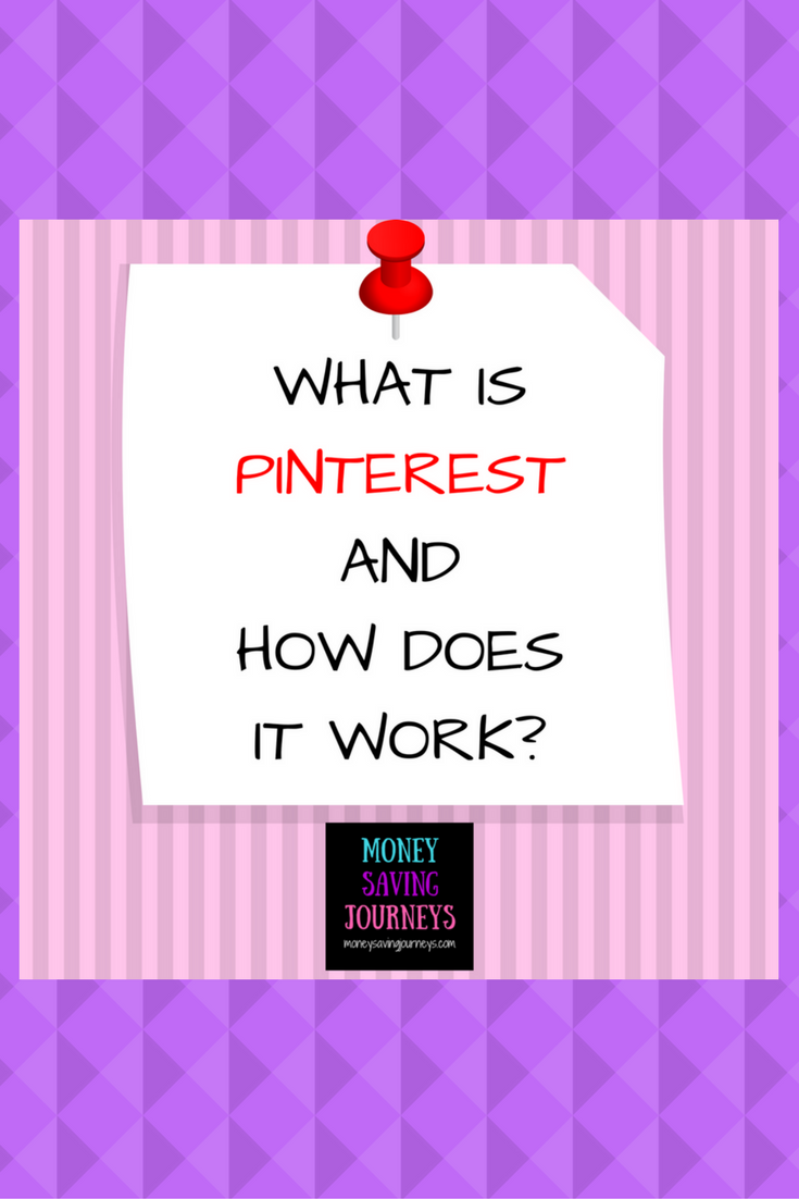 WHAT IS PINTEREST AND HOW DOES IT WORK Pinterest
