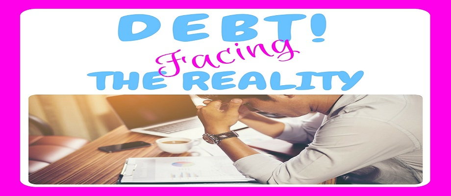debt, debt free, face reality, face your debt, debt freedom, get out of debt, pay off debt, debt repayment