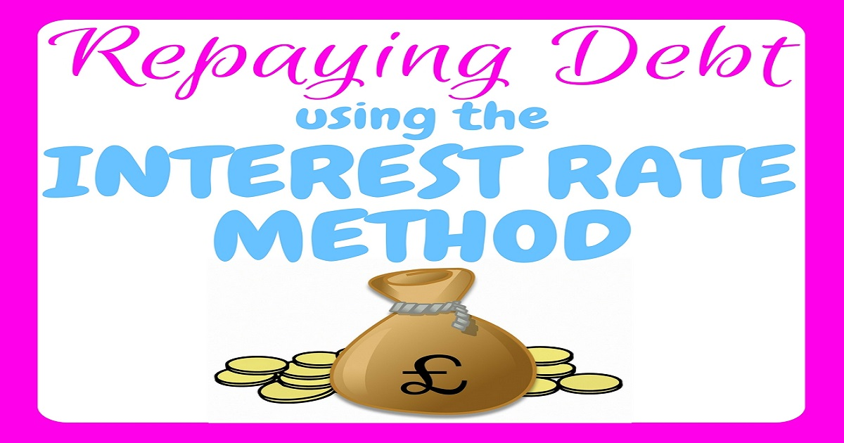 repaying debt using the interest rate method, debt, debt repayment, debt repayment methods, save money, save interest, reduce interest, debt free