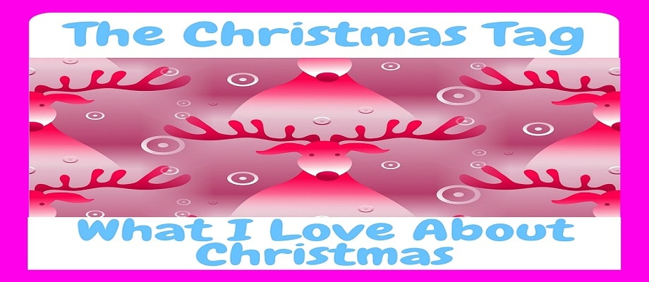 Christmas Tag 2017, what I love most about Christmas