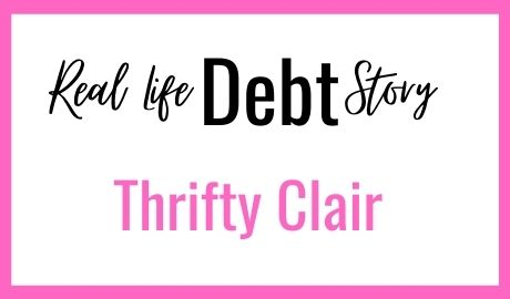 Real Life Debt Story -Thrifty Clair