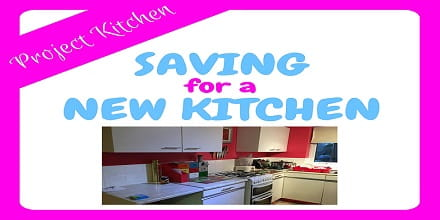 saving for a new kitchen - project kitchen begins