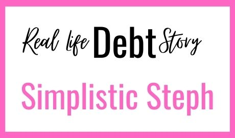 Real Life Debt Stories - Simplistic Steph