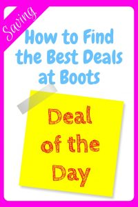 How to find the best deals at Boots - an image of a yellow post it note with deal of the day written on it