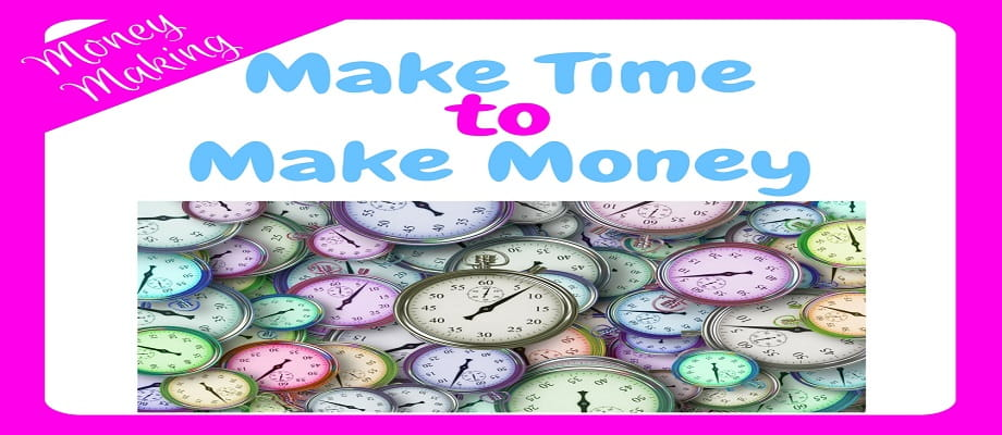 Make Time to Make Money - a n image of a pile of pastel coloured clock faces