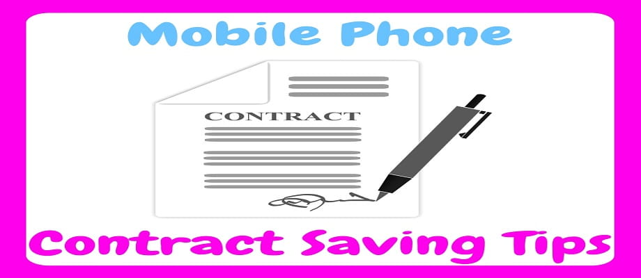 Mobile Phone Contract Saving Tips